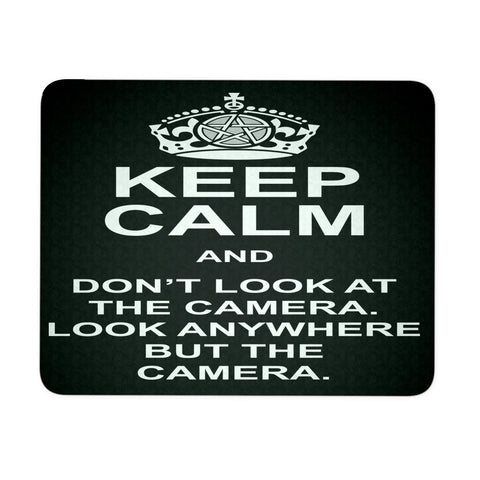 Keep Calm And Dont Look At The Camera - Mousepad - Mousepads - Supernatural-Sickness