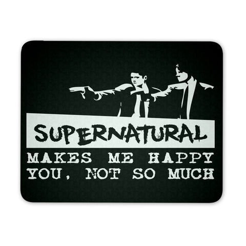 Supernatural makes me Happy - Mousepad - Mousepads - Supernatural-Sickness