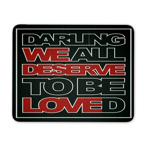We All Deserve To Be Loved - Mousepad - Mousepads - Supernatural-Sickness