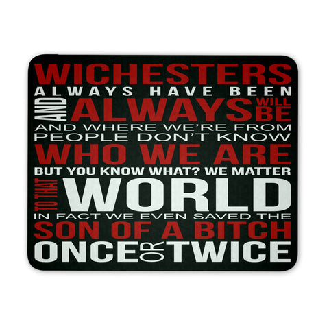 Winchesters always have been and always will be - Mousepad - Mousepads - Supernatural-Sickness
