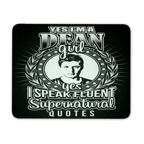 Yes Im A Dean Girl - Mousepad - Mousepads - Supernatural-Sickness