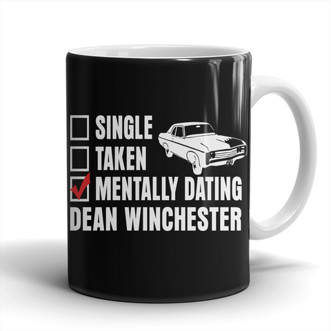 Mentally Dating Dean Winchester - Mug - Mugs - Supernatural-Sickness