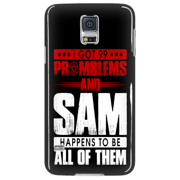 99 problems with Sam - Phonecover - Phone Cases - Supernatural-Sickness - 4