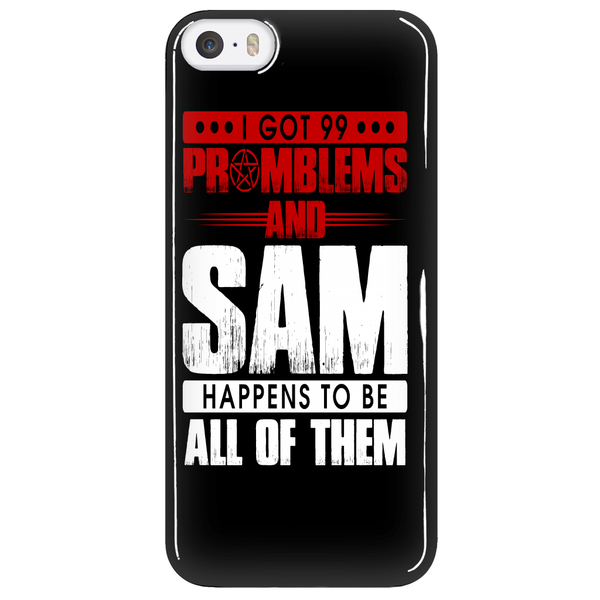 99 problems with Sam - Phonecover - Phone Cases - Supernatural-Sickness - 5