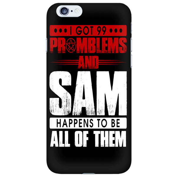 99 problems with Sam - Phonecover - Phone Cases - Supernatural-Sickness - 6