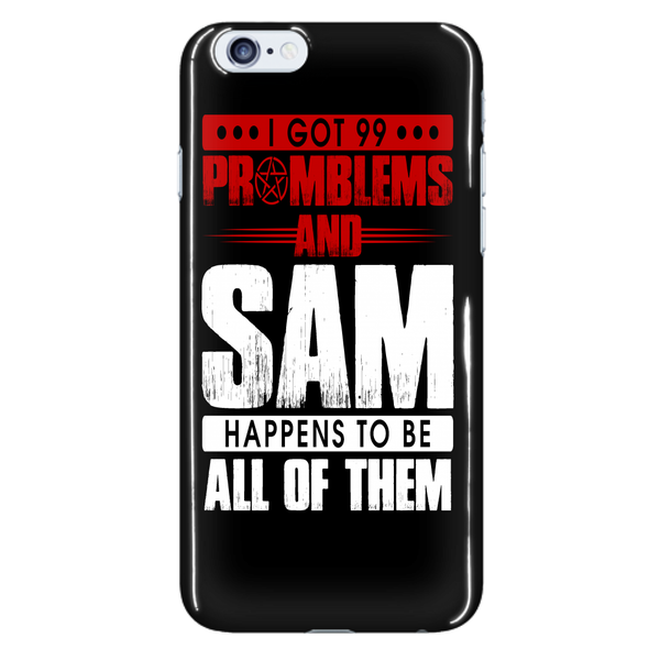 99 problems with Sam - Phonecover - Phone Cases - Supernatural-Sickness - 7