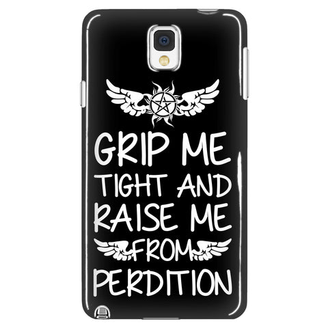 Grip me tight and raise me from Perdition - Phonecover - Phone Cases - Supernatural-Sickness - 1