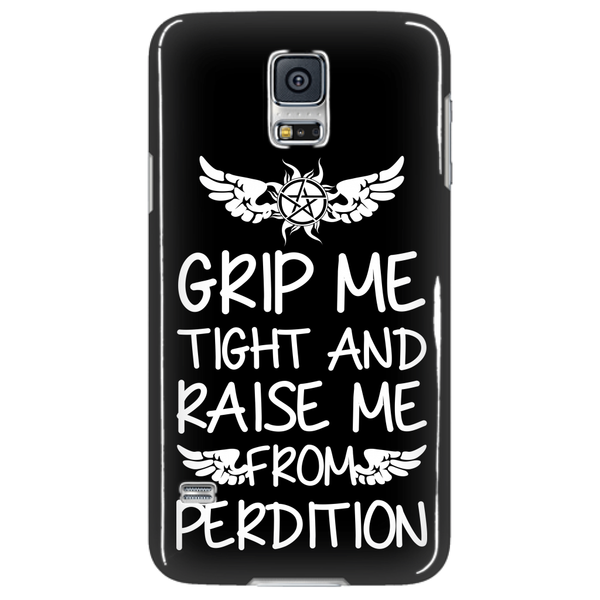 Grip me tight and raise me from Perdition - Phonecover - Phone Cases - Supernatural-Sickness - 4