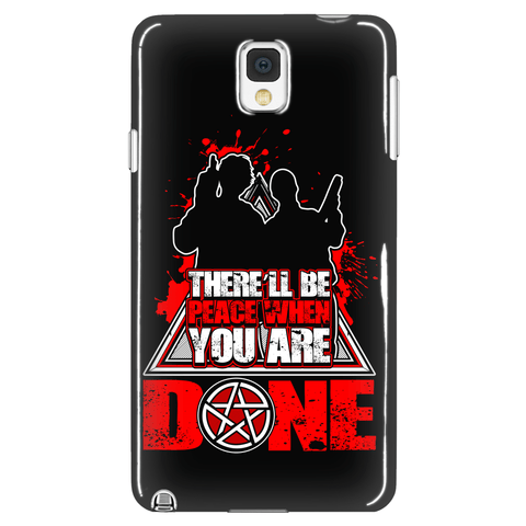 There'll Be Peace When You Are Done - Phone Cover - Phone Cases - Supernatural-Sickness - 1