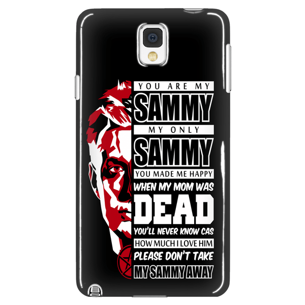 You Are My Sammy - Phonecover - Phone Cases - Supernatural-Sickness - 1