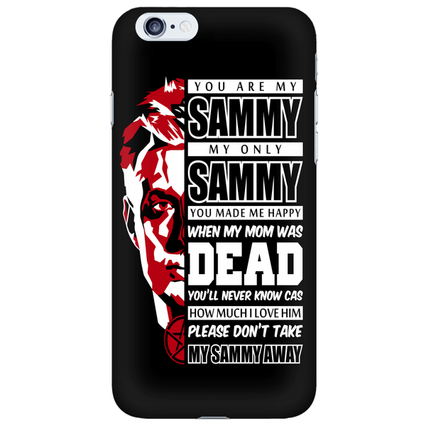 You Are My Sammy - Phonecover - Phone Cases - Supernatural-Sickness - 6