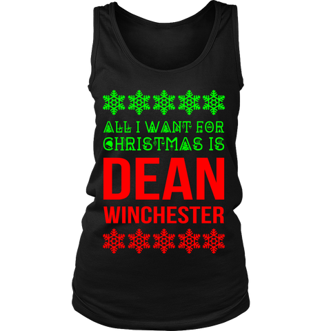 All I Want For Christmas Is Dean Winchester - Tank Top - T-shirt - Supernatural-Sickness - 1