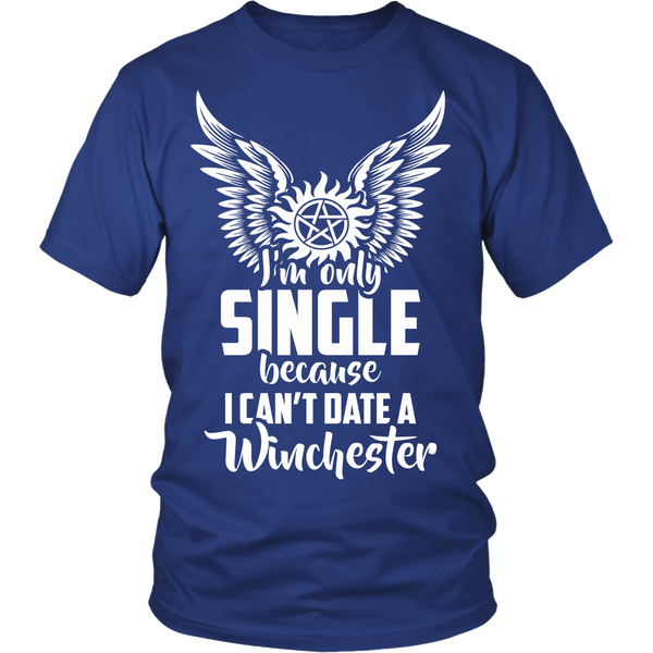 I Can't Date A Winchester - Apparel