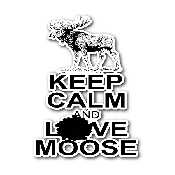 Keep calm and love moose sticker supernatural sickness