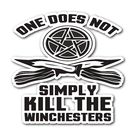One Does Not Simply Kill The Winchesters - Sticker - Stickers - Supernatural-Sickness