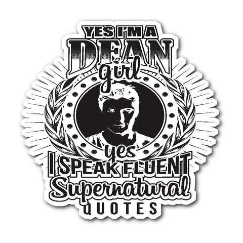 Yes Im A Dean Girl - Sticker - Stickers - Supernatural-Sickness