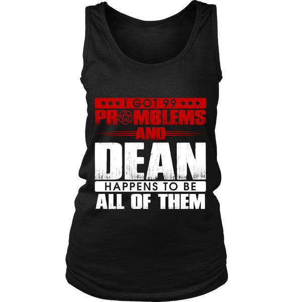 99 problems with Dean - Apparel - T-shirt - Supernatural-Sickness - 10