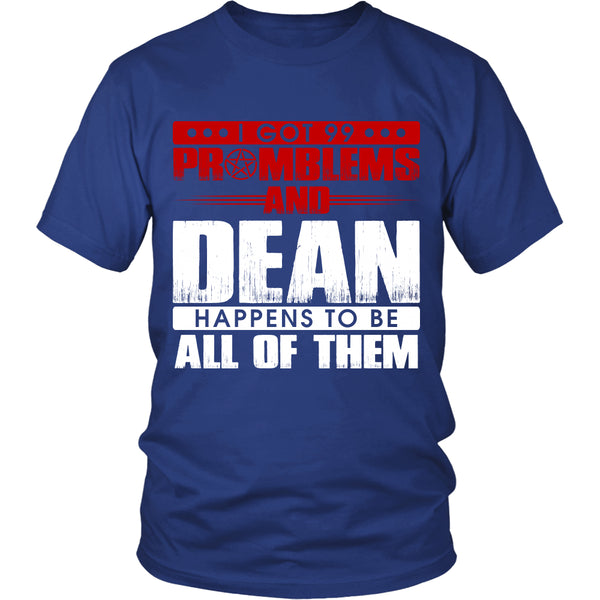 99 problems with Dean - Apparel - T-shirt - Supernatural-Sickness - 2