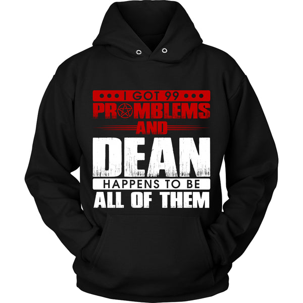 99 problems with Dean - Apparel - T-shirt - Supernatural-Sickness - 8