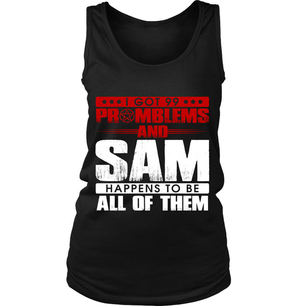 99 problems with Sam - Apparel - T-shirt - Supernatural-Sickness - 10