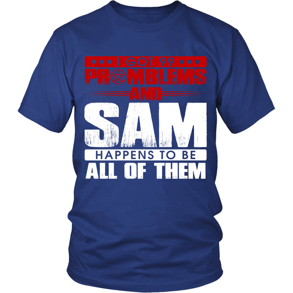 99 problems with Sam - Apparel - T-shirt - Supernatural-Sickness - 2