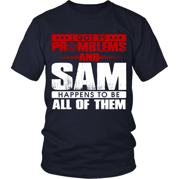 99 problems with Sam - Apparel - T-shirt - Supernatural-Sickness - 3