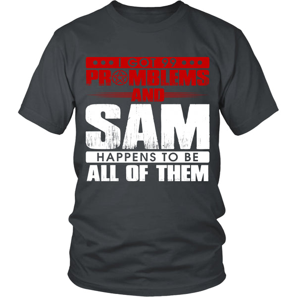 99 problems with Sam - Apparel - T-shirt - Supernatural-Sickness - 4