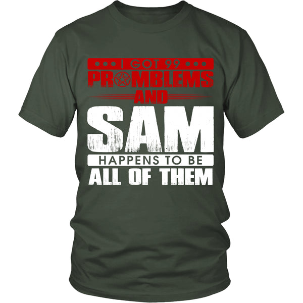 99 problems with Sam - Apparel - T-shirt - Supernatural-Sickness - 5