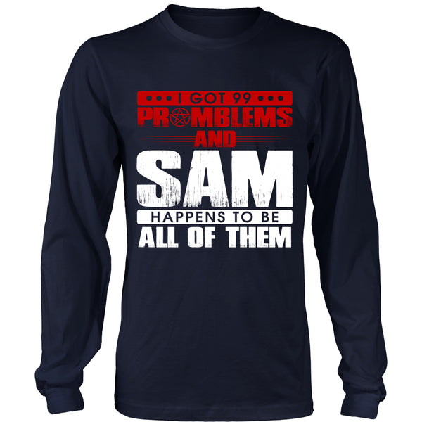 99 problems with Sam - Apparel - T-shirt - Supernatural-Sickness - 6