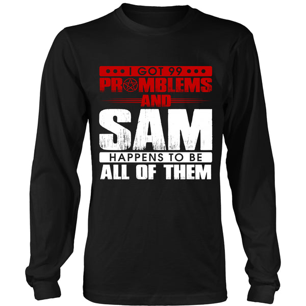 99 problems with Sam - Apparel - T-shirt - Supernatural-Sickness - 7