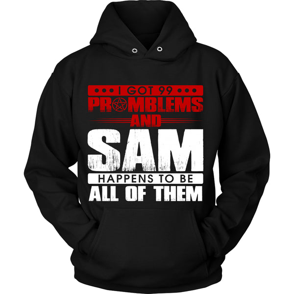 99 problems with Sam - Apparel - T-shirt - Supernatural-Sickness - 8