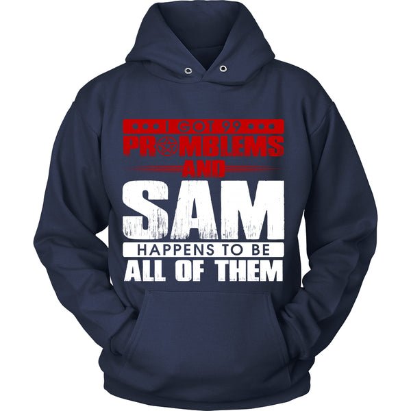 99 problems with Sam - Apparel - T-shirt - Supernatural-Sickness - 9