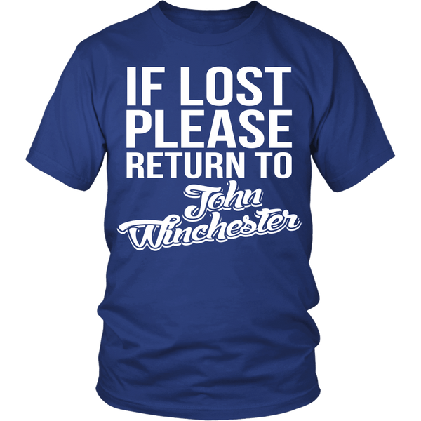 IF LOST Return to John Winchester - T-shirt - Supernatural-Sickness - 1