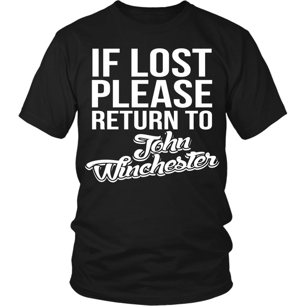 IF LOST Return to John Winchester - T-shirt - Supernatural-Sickness - 4