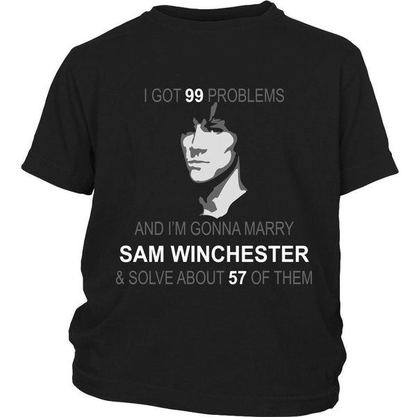 Im gonna marry Sam - Apparel - T-shirt - Supernatural-Sickness - 13