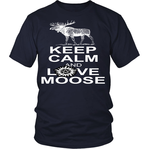 Keep Calm And Love Moose - T-shirt - Supernatural-Sickness - 3