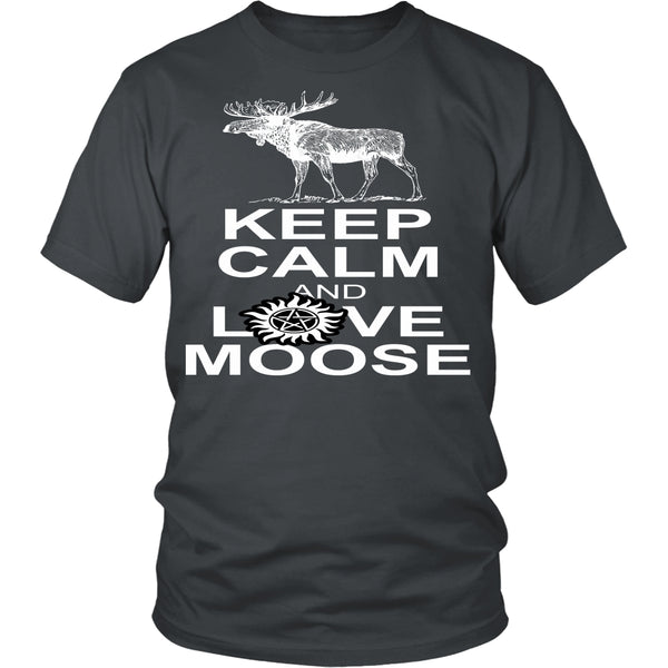 Keep Calm And Love Moose - T-shirt - Supernatural-Sickness - 4