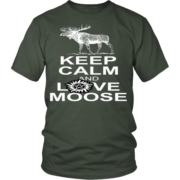 Keep Calm And Love Moose - T-shirt - Supernatural-Sickness - 5