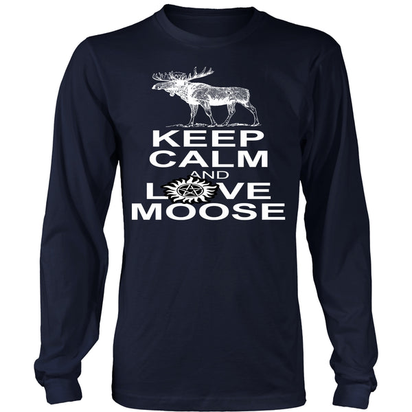 Keep Calm And Love Moose - T-shirt - Supernatural-Sickness - 6