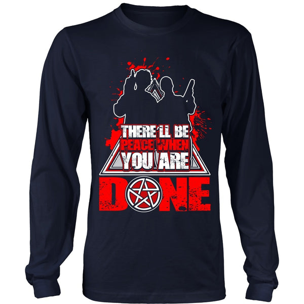 There'll Be Peace When You Are Done - Apparel - T-shirt - Supernatural-Sickness - 5