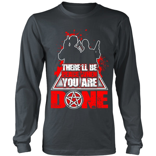 There'll Be Peace When You Are Done - Apparel - T-shirt - Supernatural-Sickness - 6