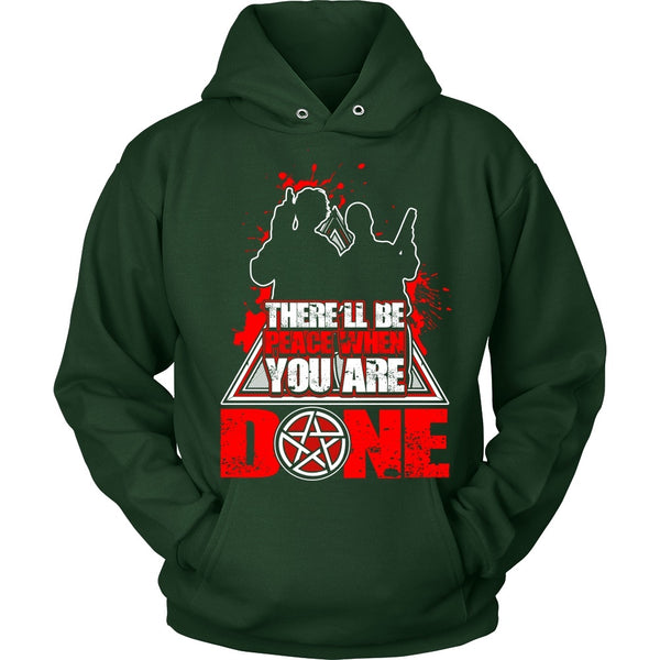 There'll Be Peace When You Are Done - Apparel - T-shirt - Supernatural-Sickness - 8