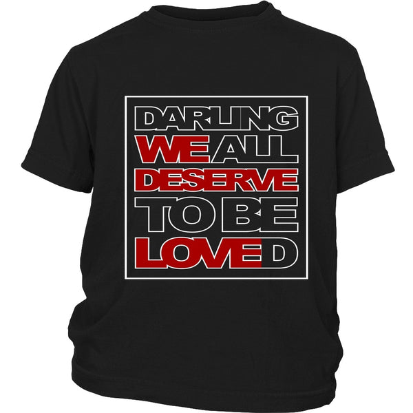 We All Deserve To Be Loved - Apparel - T-shirt - Supernatural-Sickness - 13