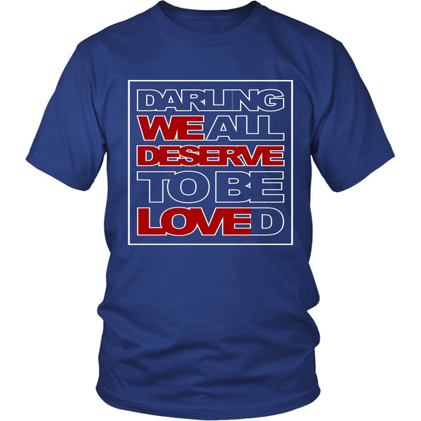 We All Deserve To Be Loved - Apparel - T-shirt - Supernatural-Sickness - 2