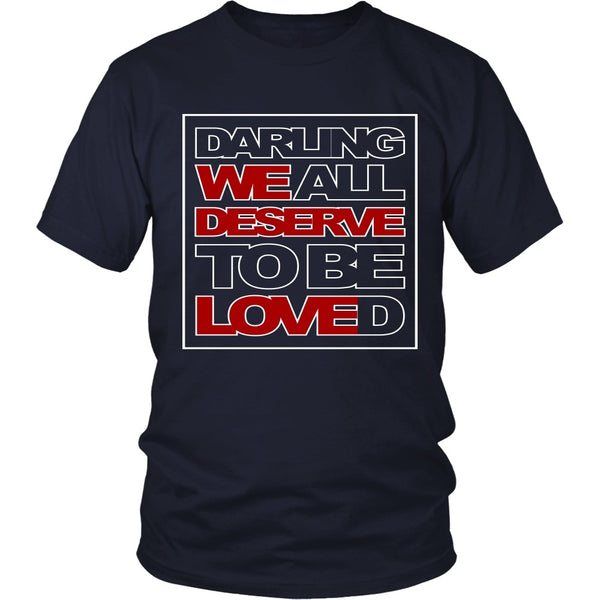 We All Deserve To Be Loved - Apparel - T-shirt - Supernatural-Sickness - 3