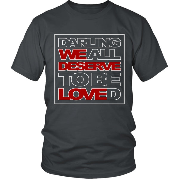 We All Deserve To Be Loved - Apparel - T-shirt - Supernatural-Sickness - 4