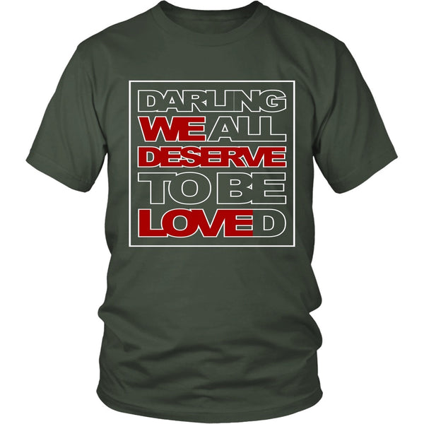 We All Deserve To Be Loved - Apparel - T-shirt - Supernatural-Sickness - 5