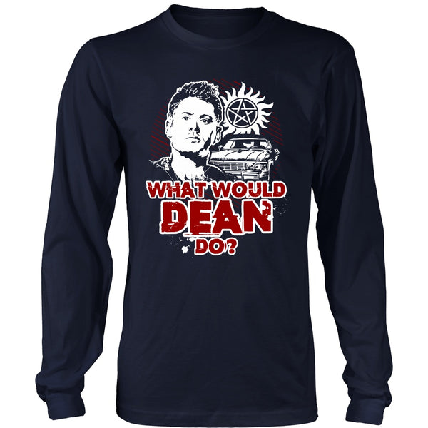 What Would Dean Do? - T-shirt - Supernatural-Sickness - 6