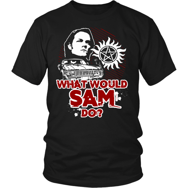 What Would Sam Do? - T-shirt - Supernatural-Sickness - 1