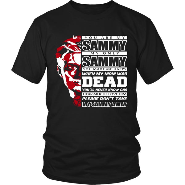 You Are My Sammy - Apparel - T-shirt - Supernatural-Sickness - 1